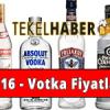 2016 – Votka Fiyatları
